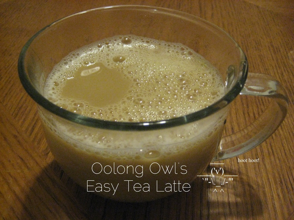 Easy Tea Latte by Oolong Owl